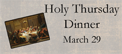 Holy Thursday Dinner